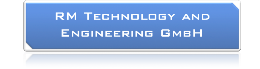 RM Technology and Engineering GmbH - Ingenieur-Know-how